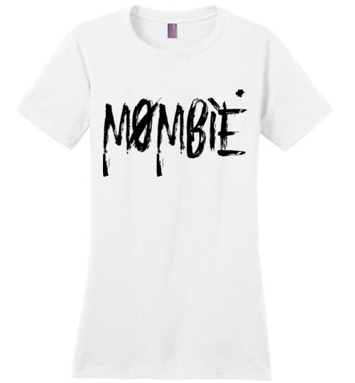 "Ladies ""Mombie"" T-shirt"