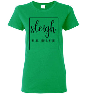 Ladies Sleigh Heaux Holiday Tee