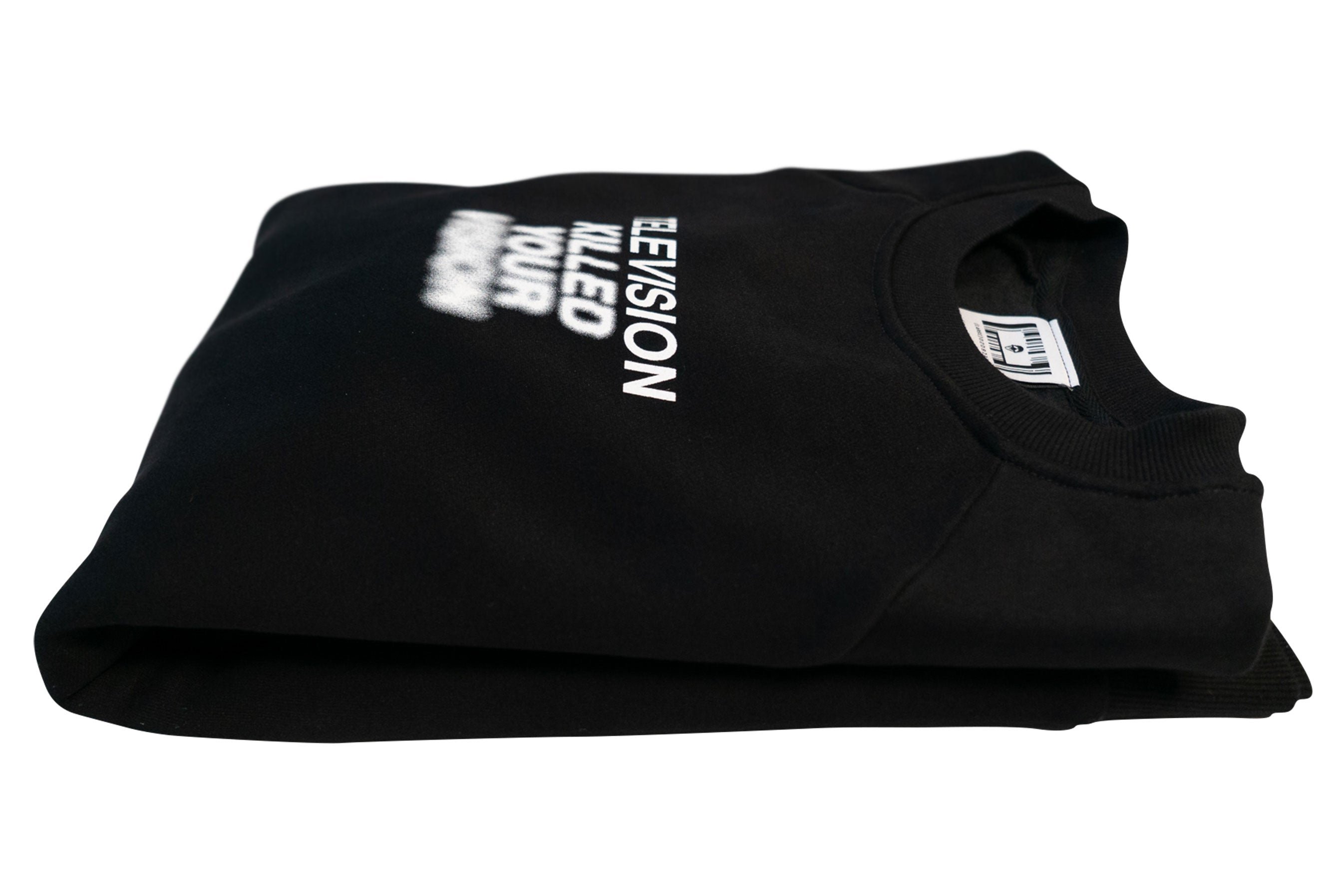 TELEVISION KILLED YOUR VISION SWEATSHIRT // BLACK