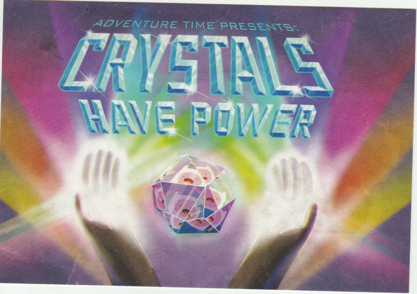 Adventure Time Postcard - Crystals Have Power