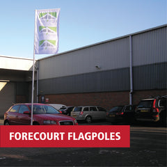 Forecourt Flags and Flagpoles