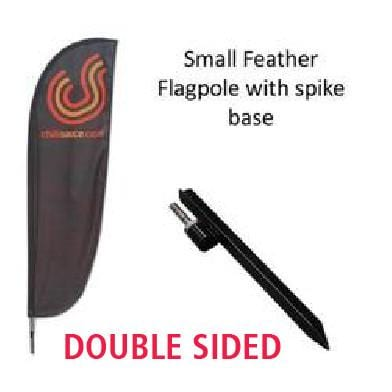 DOUBLE SIDED Small Feather Flag with T-Spike Base