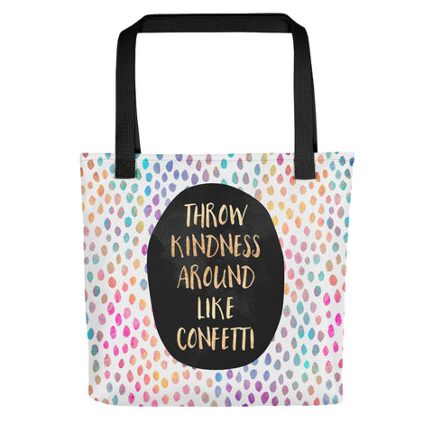 Throw Kindness Around Like Confetti - Tote Bag