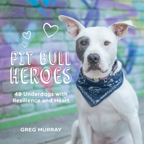 1 Signed Copy of Pit Bull Heroes: 49 Dogs with Resilience and Heart (Free Shipping)