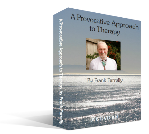 A Provocative Approach to Therapy by Frank Farrelly