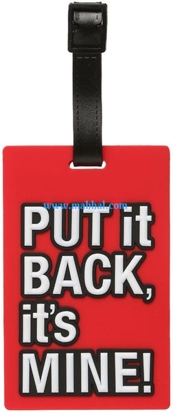 "Put it back, It's Mine Luggage Tag ""Red"""
