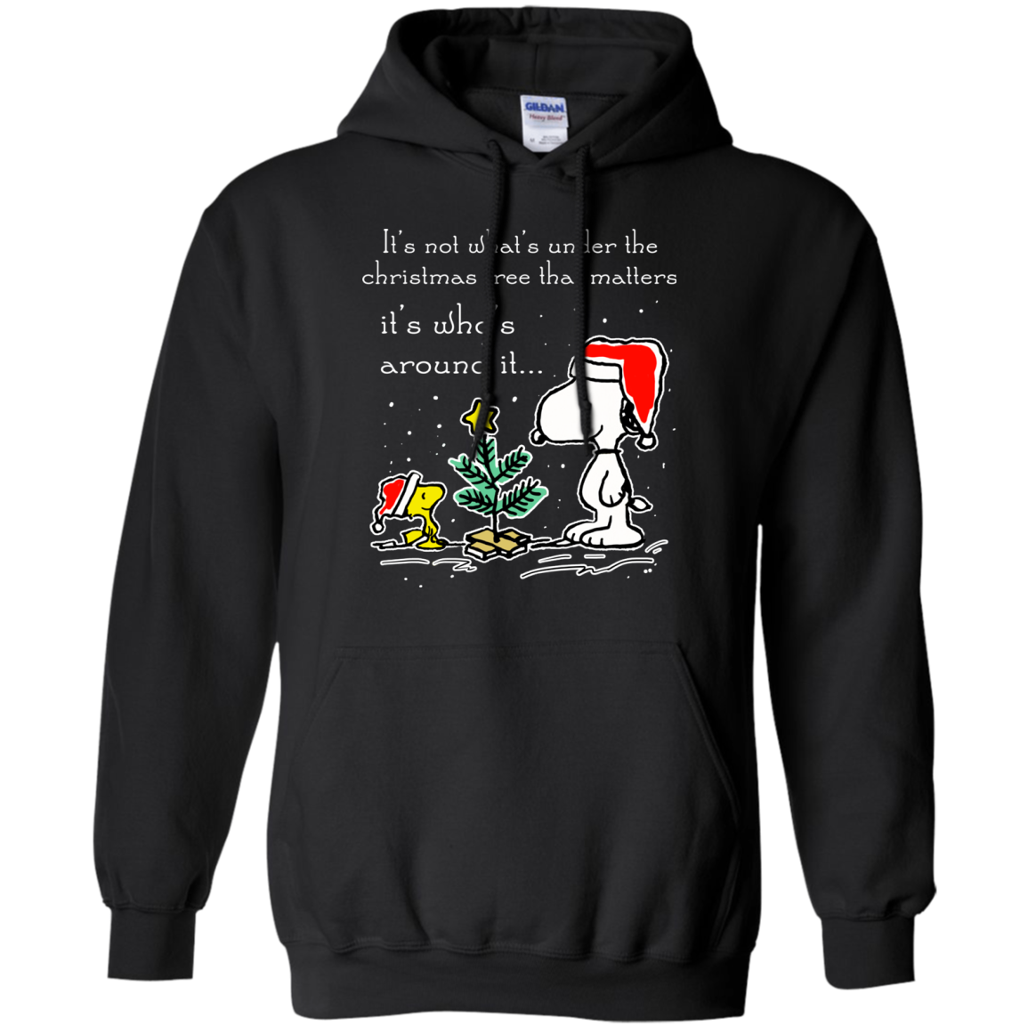 Christmas Tree That Matters It S Who S Around It Snoopy Funny Xmas Hoodie Unisex Ngan97