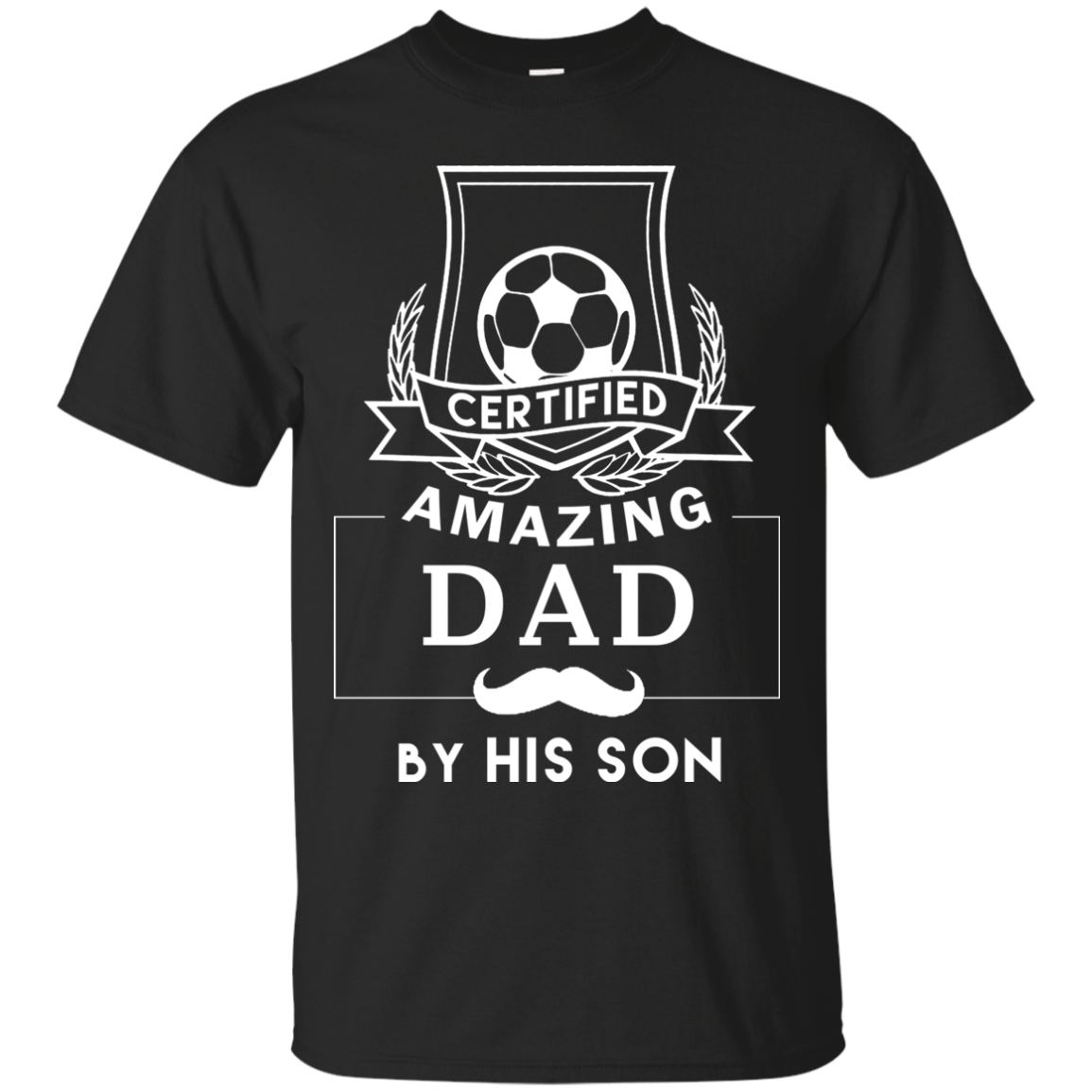 Certified amazing Dad by his son Unisex T shirt