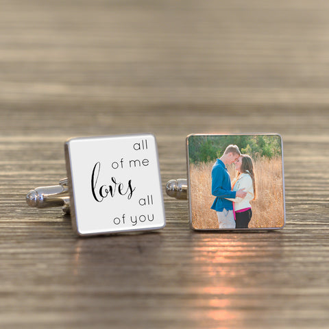 All of me loves.....Photo Cufflinks | ShaneToddGifts.co.uk