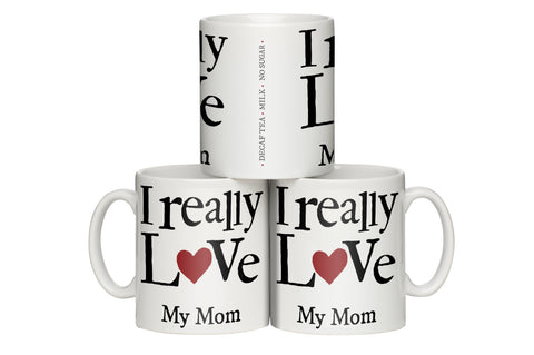 I Really Love …… Personalised Mug