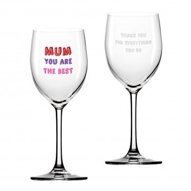 Mum You are…Wine Glass