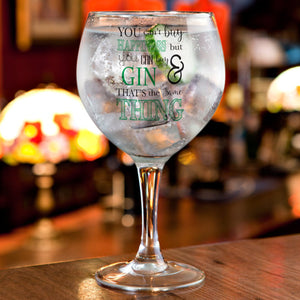 Personalised Can't Buy Happiness...Gin Balloon Glass