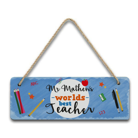 Personalised Worlds Best Teacher Hanging Sign