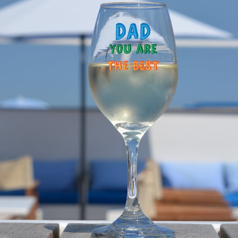 Personalised Dad You are...Wine Glass