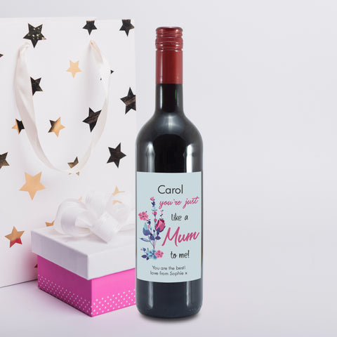 Personalised You're Just Like A Mum To Me Red Wine