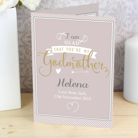 Personalised I Am Glad... Godmother Card