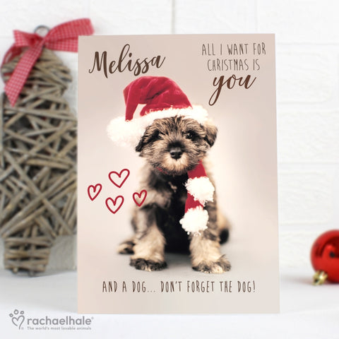 Personalised Rachael Hale 'All I Want For Christmas' Puppy Card | ShaneToddGifts.co.uk