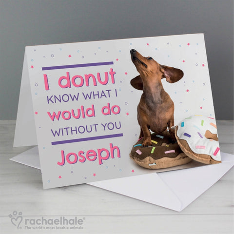 Personalised Rachael Hale 'I Donut Know' Card | ShaneToddGifts.co.uk