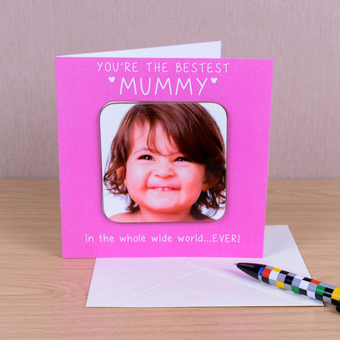 You're The Bestest Personalised (PINK) Coaster Card - Photo Upload