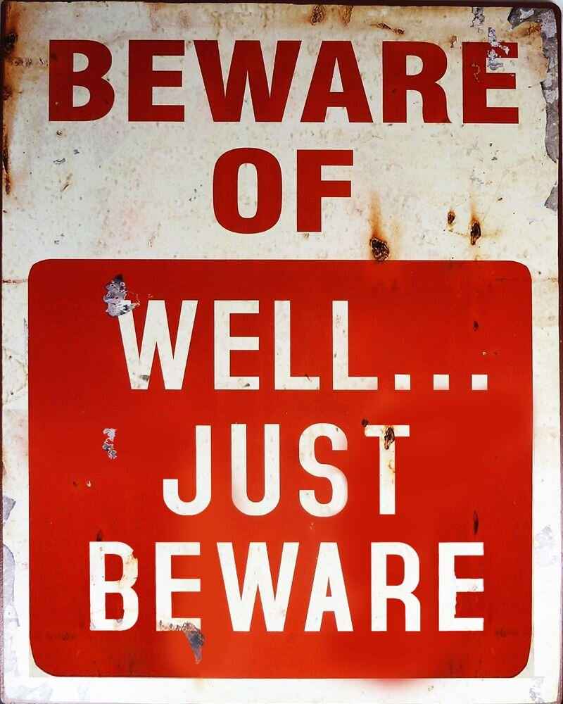 Vintage Metal Sign - Beware Of Well Just Beware, Signage by Low Cost Gifts