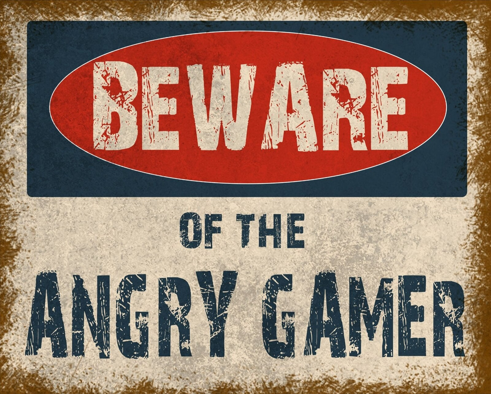 Vintage Metal Sign - Beware Of The Angry Gamer, Signage by Low Cost Gifts