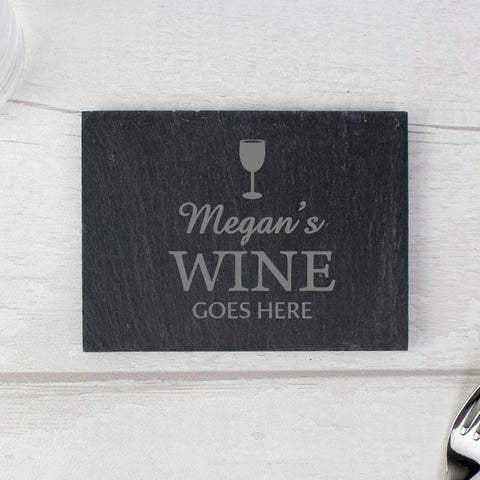 Buy Personalised Wine Goes Here... Single Slate Coaster