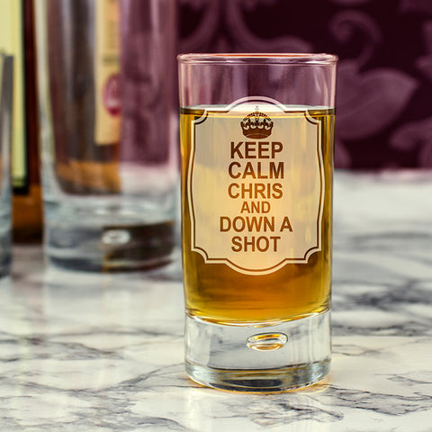 Personalised Keep Calm Bubble Shot Glass | ShaneToddGifts.co.uk