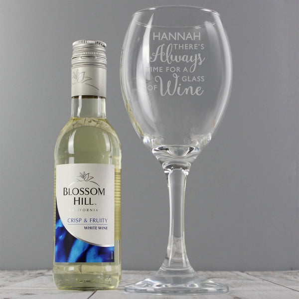 Personalised White Wine & 'Always Time for Wine' Glass Set
