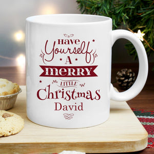 Personalised Have Yourself A Merry Little Christmas Mug