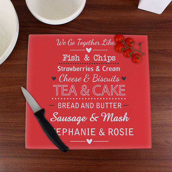 personalised-we-go-together-like-glass-chopping-board