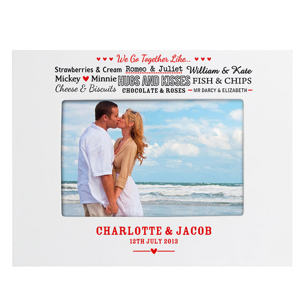 personalised-we-go-together-like-white-6x4-photo-frame