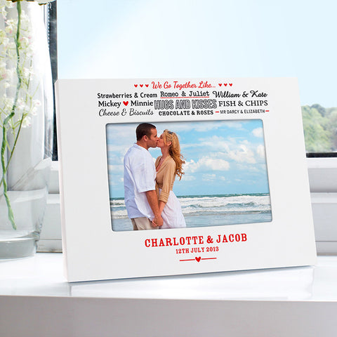 Personalised We Go TogetHer Like.... White 6x4 Photo Frame | ShaneToddGifts.co.uk