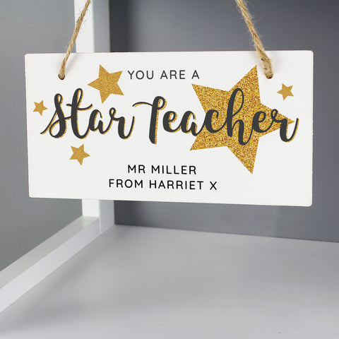 "Personalised ""You Are A Star Teacher"" Wooden Sign"