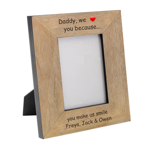 Daddy we... Wood Frame 6x4 - Gifts24-7.co.uk