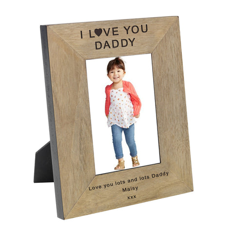 I Love You Daddy Wood Frame 6x4 - Shane Todd Gifts UK
