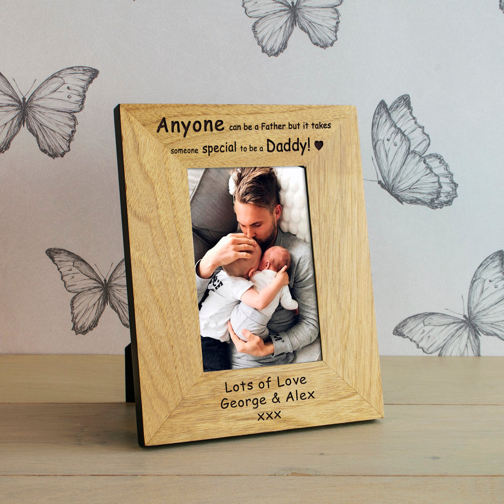 Anyone can be a Father Wooden Frame 4x6 & 6x4