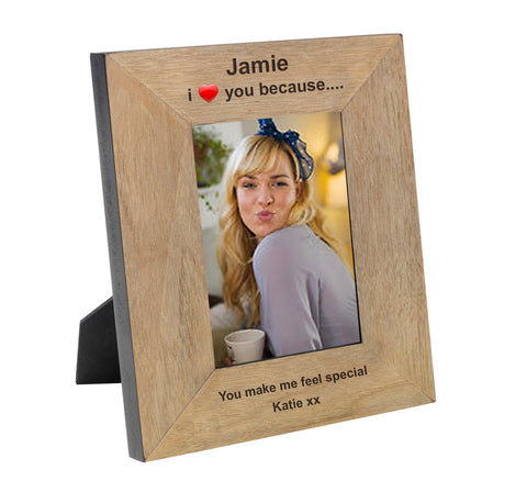 I Love You Because.... Wooden Frame 6x4 & 4x6 | Gifts24-7.co.uk