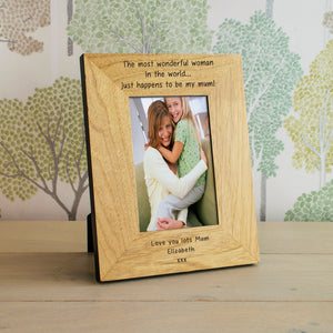 Personalised 6x4 / 4x6 The most wonderful....  Wooden Frame