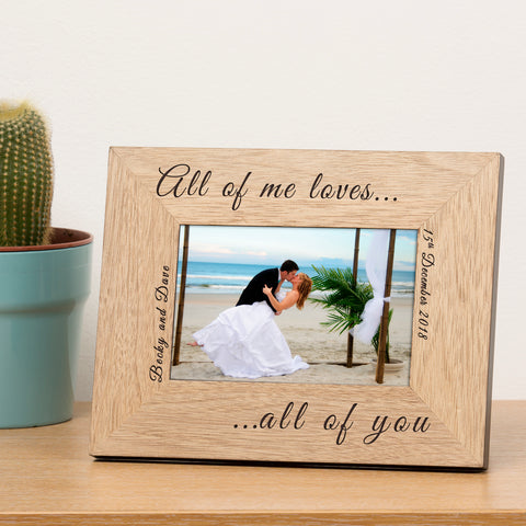 All of me loves... Wooden Frame 6x4 | ShaneToddGifts.co.uk