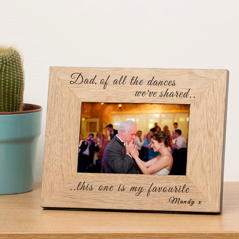 ... of all the dances.. Wooden Frame 6x4 | ShaneToddGifts.co.uk