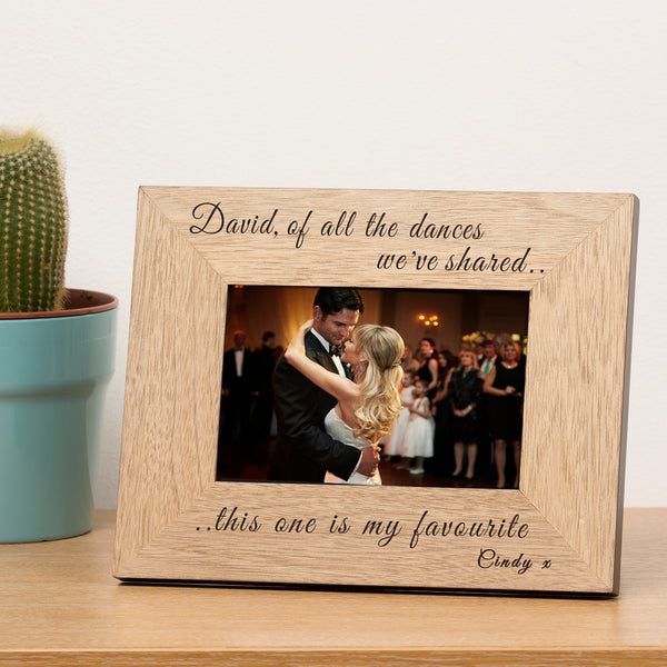 ... of all the dances.. Wooden Frame 6x4 | Gifts24-7.co.uk