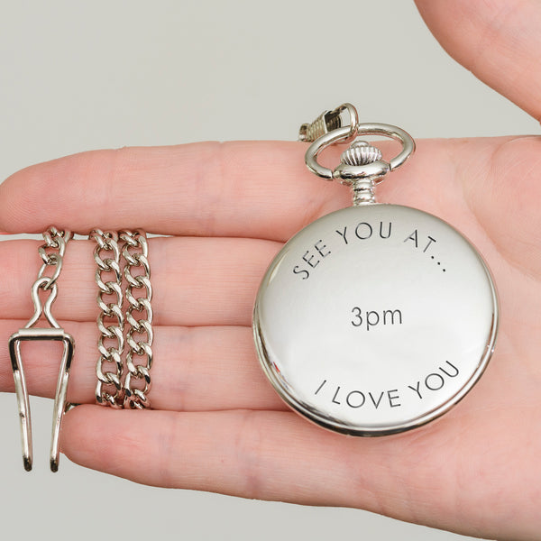 Personalised Pocket Watch - See you at ...