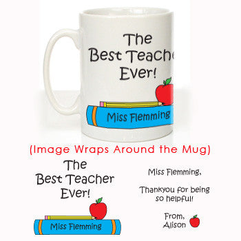 The Best Teacher Ever: Personalised Mug