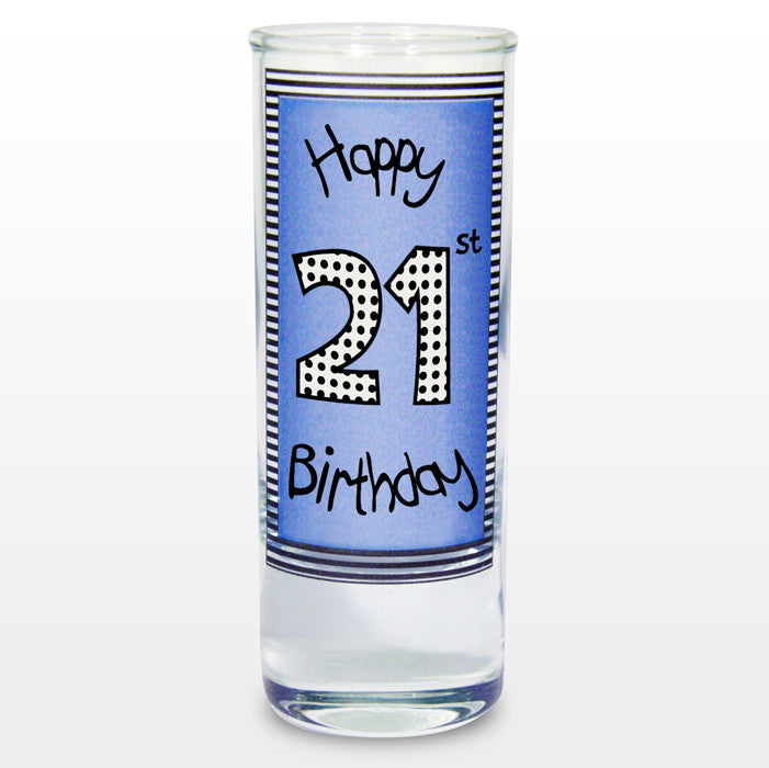 Blue 21st Happy Birthday Shot Glass - Shane Todd Gifts UK
