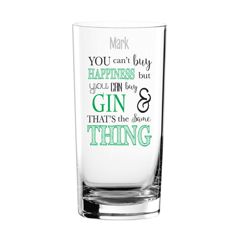 Can't Buy Happiness...Gin Glass | ShaneToddGifts.co.uk