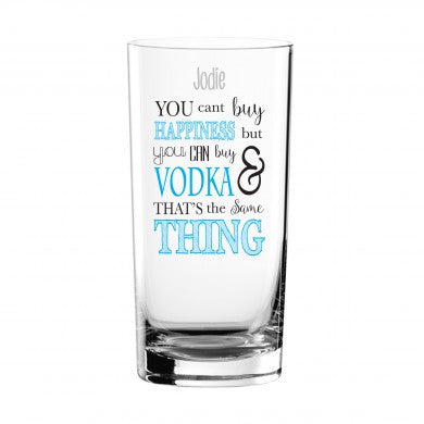 Can't Buy Happiness...Vodka Glass | ShaneToddGifts.co.uk