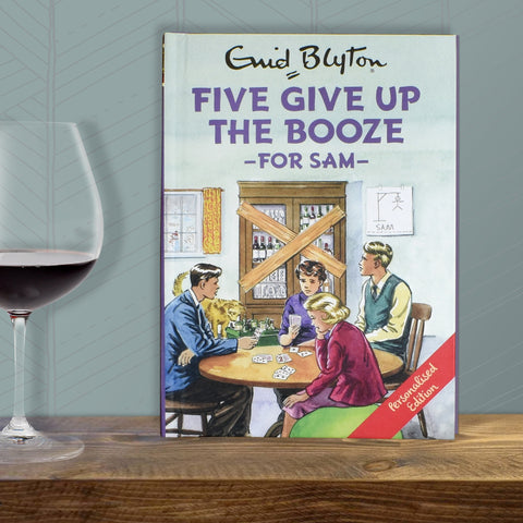 Personalised Five Give up the Booze -  Enid Blyton For Grown-Ups - Shane Todd Gifts UK