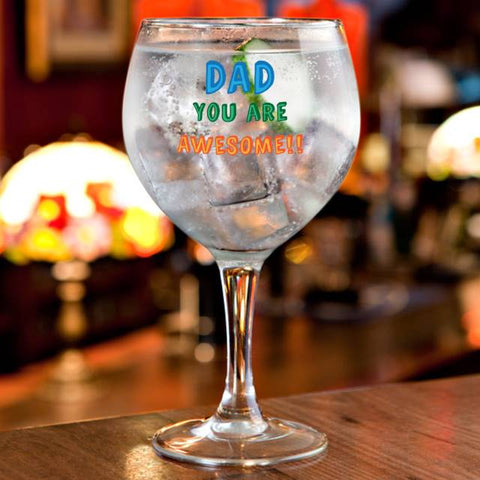 Personalised Dad You Are...Gin Balloon Glass