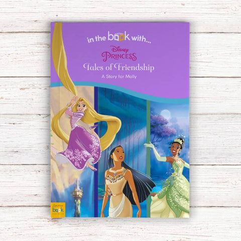 Personalised Disney Princesses: Tales of Friendship - Softback | Gifts24-7.co.uk