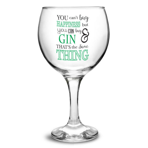 Can't Buy Happiness...Gin Balloon Glass - Shane Todd Gifts UK